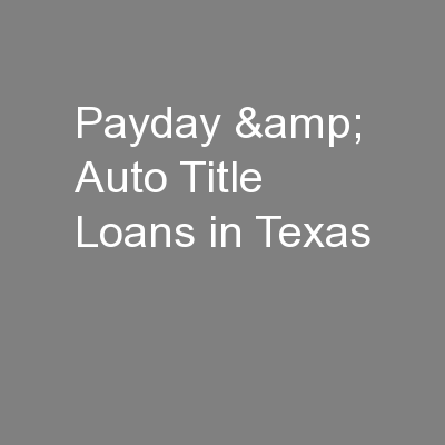 Payday & Auto Title Loans in Texas