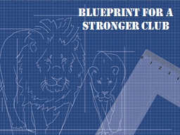 Blueprint for a Stronger Club