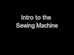 Intro to the Sewing Machine