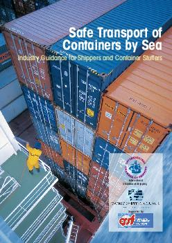Safe Transport of Containers by Sea Industry Guidance for Shippers and Container Stuffers International Chamber of Shipping Supported by  In December  the International Chamber of Shipping ICS and th PowerPoint PPT Presentation