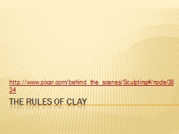 The Rules of Clay