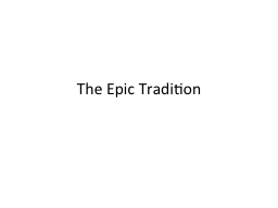 The Epic Tradition