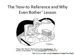 The 'how-to Reference and Why
