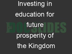 Investing in education for future prosperity of the Kingdom