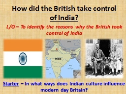 How did the British take control of India?