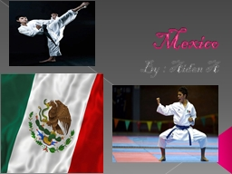 Mexico PowerPoint PPT Presentation