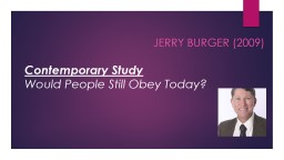 JERRY BURGER (2009)