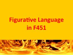 Figurative Language in F451 PowerPoint PPT Presentation
