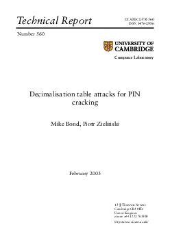 echnical Report Number  Computer Laboratory UCAMCLTR ISSN  Decimalisation table attacks for PIN cracking Mike Bond Piotr Zieli nski February   JJ Thomson venue Cambridge CB FD United Kingdom phone PowerPoint PPT Presentation