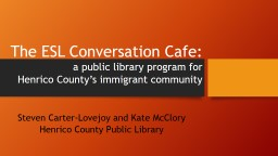 The ESL Conversation Cafe: PowerPoint PPT Presentation