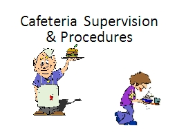 Cafeteria Supervision PowerPoint PPT Presentation