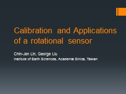 Calibration and Applications of a rotational sensor