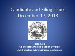 Candidate and Filing Issues