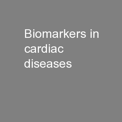 Biomarkers in cardiac diseases