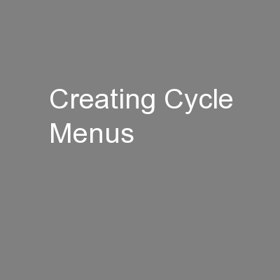 Creating Cycle Menus PowerPoint PPT Presentation