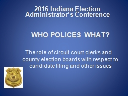 2016 Indiana Election Administrator's Conference
