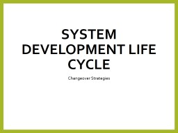 System Development Life Cycle PowerPoint PPT Presentation