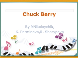 Chuck Berry PowerPoint PPT Presentation