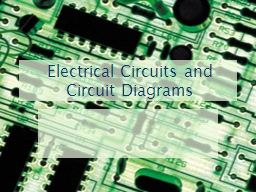 Electrical Circuits and Circuit Diagrams PowerPoint PPT Presentation