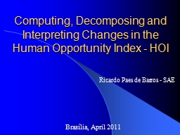 Computing, Decomposing and Interpreting Changes in the Huma PowerPoint PPT Presentation