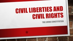 Civil liberties and civil rights PowerPoint PPT Presentation