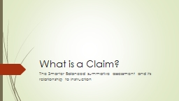 What is a Claim? PowerPoint PPT Presentation