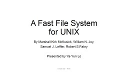 A Fast File System