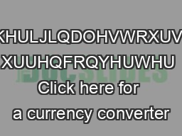 KHULJLQDOHVWRXUV XUUHQFRQYHUWHU Click here for a currency converter PowerPoint PPT Presentation