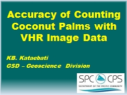 Accuracy of Counting Coconut Palms with VHR Image Data