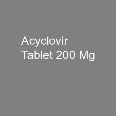Acyclovir Tablet 200 Mg