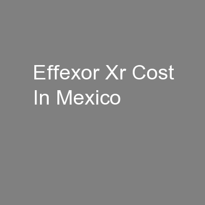 Effexor Xr Cost In Mexico