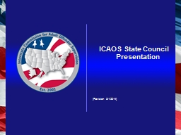 ICAOS State Council Presentation PowerPoint PPT Presentation