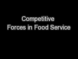 Competitive Forces in Food Service