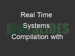 Real Time Systems Compilation with
