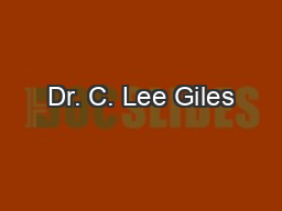 Dr. C. Lee Giles