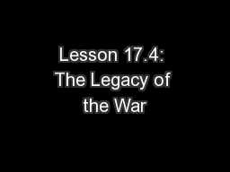 Lesson 17.4: The Legacy of the War