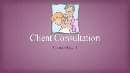 Client Consultation PowerPoint PPT Presentation