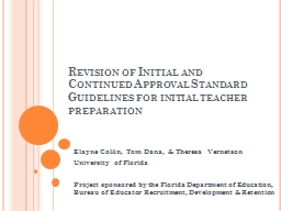 Revision of Initial and Continued Approval Standard Guideli