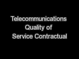 Telecommunications Quality of Service Contractual