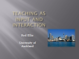 Teaching as Input and Interaction PowerPoint PPT Presentation
