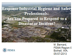 Response Industrial Hygiene and Safety Professionals: