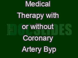 Optimal Medical Therapy with or without Coronary Artery Byp
