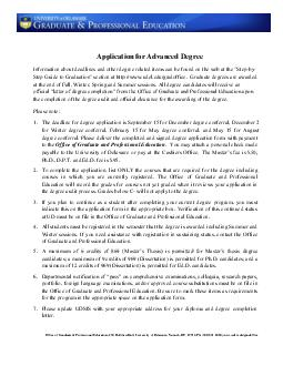 Application for Advanced Degree Information about deadlines and other degree related items can be found on the web at the Step by Step Guide to Graduation section at httpwww