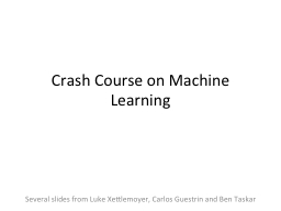 Crash Course on Machine Learning