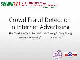 Crowd Fraud Detection in Internet Advertising PowerPoint PPT Presentation
