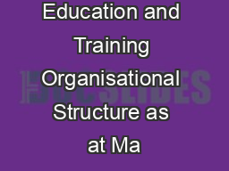 Department of Education and Training Organisational Structure as at Ma
