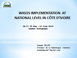 WIGOS IMPLEMENTATION AT NATIONAL LEVEL IN CÔTE D'IVOIRE