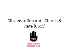 Citizens to Separate Church & State (CSCS)