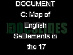 DOCUMENT C: Map of English Settlements in the 17