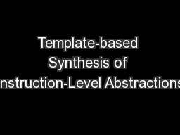 Template-based Synthesis of Instruction-Level Abstractions